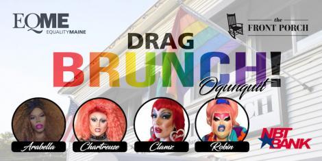 EQME's Pride Drag Brunch - Ogunquit