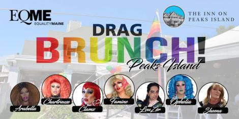 """EQME""""s Pride Drag Brunch - Peaks Island"""