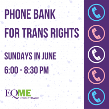 Phone Bank for Trans Rights: Sundays in June